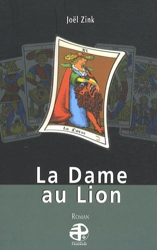 Joël Zink - La Dame au Lion.