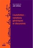 Joël Zufferey - L'autofiction : variations génériques et discursives.