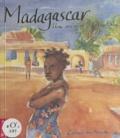 Joële Godard et Christine Madoyan - Madagascar - Une mission humanitaire.