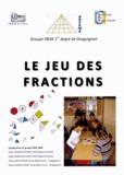 Joële Trémèje et Claire Winder - Le jeu des fractions.