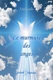 Joéliah - Le murmure des anges.