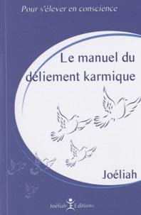 Téléchargements ebook gratuits pour kindle fire hd Manuel du déliement karmique