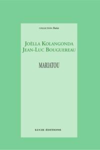 Joëlla Kolangonda et Jean-Luc Bouguereau - Mariatou.