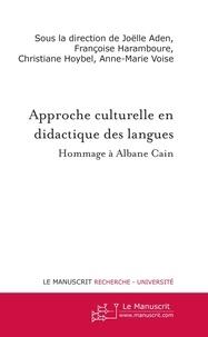Joëlle Aden et Françoise Haramboure - Approche culturelle en didactique des langues - Hommage à Albane Cain.