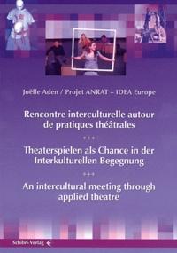 Joëlle Aden - Rencontre interculturelle autour de pratiques théâtrales.