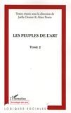Joëlle-Andrée Deniot et Alain Pessin - Les Peuples de l'Art - Tome 2.
