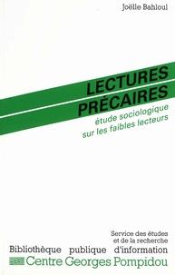 Joëlle Bahloul - Lectures précaires : étude sociologique sur les faibles lecteurs.