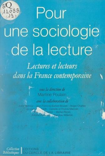 Pour une sociologie de la lecture. Lectures et lecteurs dans la France contemporaine