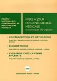 Joëlle Belaïsch-Allart et C Quéreux - Mises à jour en Gynécologie médicale et techniques chirurgicales.