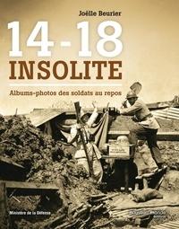 Joëlle Beurier - 14-18 insolite - Albums-photos de soldats au repos.