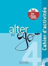 Joëlle Bonenfant et Emmanuel Lainé - Alter Ego + 4 - Pack Cahier + Version numérique.