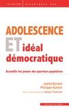 Joëlle Bordet et Philippe Gutton - Adolescence et inspiration démocratique : accueillir les jeunes des quartiers populaires.