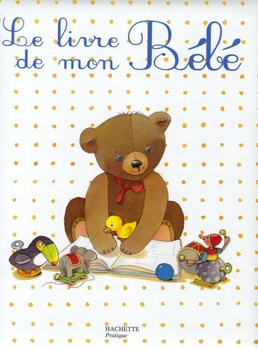 Joëlle Boucher - Le livre de mon bébé.