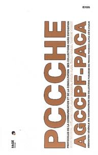 Joelle Bouvry et Marc Bouiron - Protocoles de la communication et de la consultation hors exposition - Association générale des conservateurs des collections publiques de France - Section Provence-Alpes-Côte d'Azur.