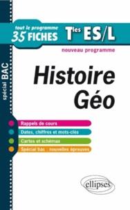 Joëlle Boyer-Ben Kemoun et Frédéric Testu - Histoire-Géographie Tles ES et L - Tout le programme en 35 fiches.