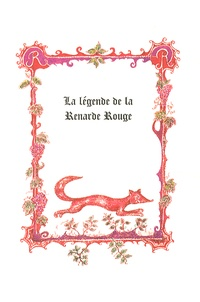 Histoiresdenlire.be La légende de la Renarde Rouge Image
