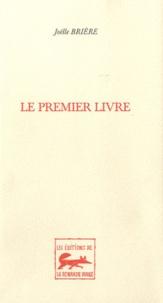 Joëlle Brière - Le premier livre.