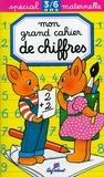 Joëlle Broen et Daniel Boudineau - Mon grand cahier de chiffres.
