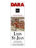 Joëlle Burnouf et Jean-Paul Bravard - Lyon Saint-Jean - Les fouilles de l'ilôt Tramassac.