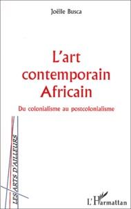 Lart contemporain africain. Du colonialisme au postcolonialisme.pdf