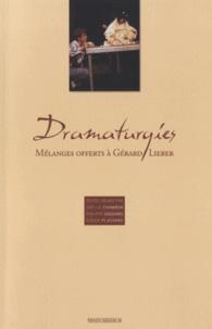 Joëlle Chambon et Philippe Goudard - Dramaturgies - Mélanges offerts à Gérard Lieber.
