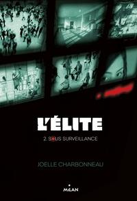 Amélie Sarn et Joëlle Charbonneau - L'élite T02.
