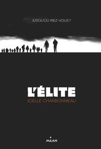 Joëlle Charbonneau et  Amélie SARN - L'élite, Tome 01 - Résilience.