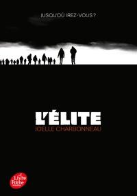 Joëlle Charbonneau - L'Elite Tome 1 : .