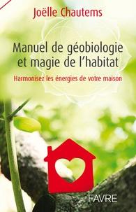 Manuel de géobiologie et magie de lhabitat - Harmonisez les énergies de votre maison.pdf