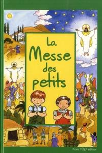 La Messe des petits - Joëlle d' Abbadie |