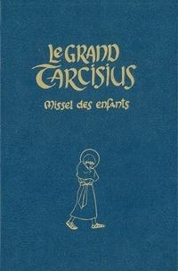 Joëlle d' Abbadie - Le Grand Tarcisius (bleu) - Missel à l'usage des 7-14 ans pour la forme extraordinaire de la liturgie romaine (1962).