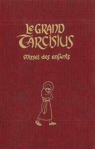 Joëlle d' Abbadie - Le Grand Tarcisius (bordeaux) - Missel à l'usage des 7-14 ans pour la forme extraordinaire de la liturgie romaine (1962).