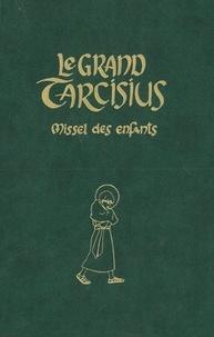 Joëlle d' Abbadie - Le Grand Tarcisius (vert) - Missel à l'usage des 7-14 ans pour la forme extraordinaire de la liturgie romaine (1962).