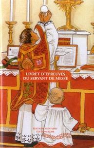 Joëlle d' Abbadie - Livret d'épreuves du servant de messe.