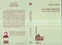 Joëlle Dalege - La Thrace grecque - Populations et territoire.