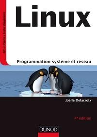 Joëlle Delacroix - Linux - Programmation système et réseau.
