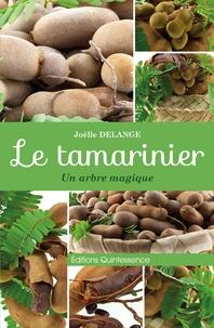 Joëlle Delange - Le tamarinier - Un arbre magique.