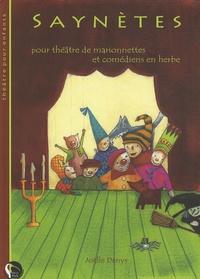 Joëlle Denys - Saynètes - Pour théâtre de marionnettes et comédiens en herbe.