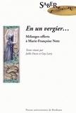 Joëlle Ducos et Guy Latry - En un vergier... - Mélanges offerts à Marie-Françoise Notz.