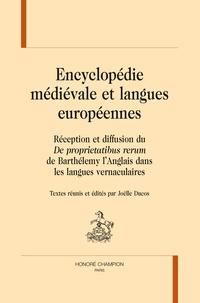 """Joëlle Ducos - Encyclopédie médiévale et langues européennes - Réception et diffusion du """"De proprietatibus rerum"""" de Barthélemy l'Anglais dans les langues vernaculaires."""
