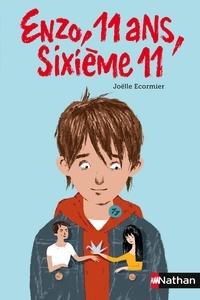 Enzo, 11 ans, sixième 11 - Joëlle Ecormier - Format ePub - 9782092543863 - 3,99 €