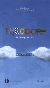 Joëlle Ecormier - Théodore - Le Passager du rêve.