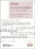 Joëlle Ferry et Maurice Gilbert - Bible et économie - Servir Dieu ou l'argent.