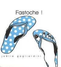 Joëlle Gagliardini - Fastoche / Pas fastoche du tout !.