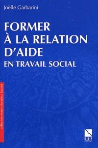 Joëlle Garbarini - Former à la relation d'aide en travail social.