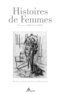 Joëlle Gardes - Histoires de femmes.