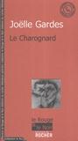 Joëlle Gardes - Le charognard.