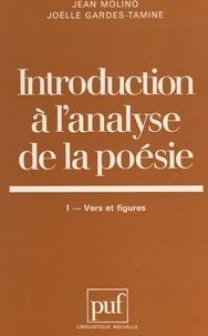 Joëlle Gardes-Tamine et Jean Molino - Introduction à l'analyse de la poésie (1). Vers et figures.