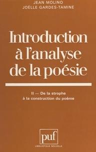 Joëlle Gardes-Tamine et Jean Molino - Introduction à l'analyse de la poésie (2) : De la strophe à la construction du poème.