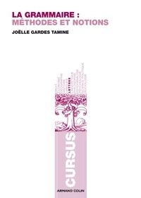 Joëlle Gardes Tamine - La grammaire - Méthodes et notions.